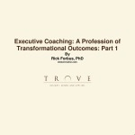 Microsoft Word - Executive Coaching A Profession of Transformati