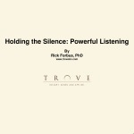 Microsoft Word - Holding the Silence Powerful Listening