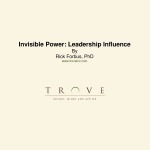 Microsoft Word - Invisible Power Leadership Influence Article